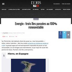 Energie: trois îles passées au 100% renouvelable