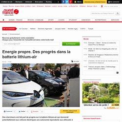 Energie propre. Des progrès dans la batterie lithium-air