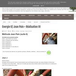 Energie 6) Jean Pain > Réalisation III
