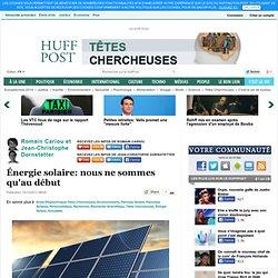 Énergie solaire: nous ne sommes qu'au début