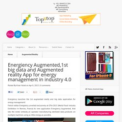 Energiency Augmented, 1st big data and augmented reality app for energy management in industry 4.0