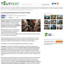 Les 5 énergies alternatives dont il faut se méfier