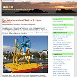 Energies: Une hydrolienne dans l'Odet en Bretagne (Finistère)