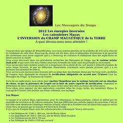 2012 les énergies inversées les calendriers mayas