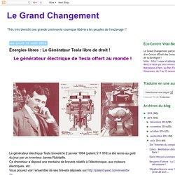 Énergies libres : Le Générateur Tesla libre de droit !