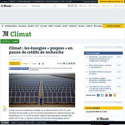 Climat: les énergies «propres» en panne de crédits de recherche