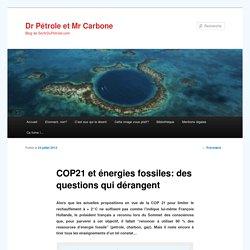 COP21 et énergies fossiles: des questions qui dérangent
