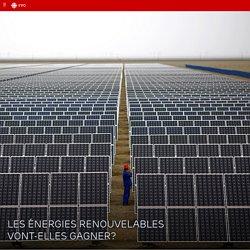 Les énergies renouvelables finiront-elles par l'emporter?