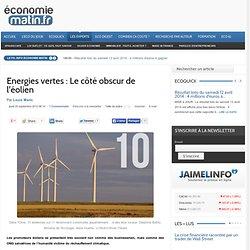 Energies vertes : Le côté obscur de l'éolien