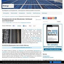 Energiewende mit der Blockchain: Schlüssel zum Smart-Grid?
