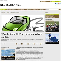 Was Sie über die Energiewende wissen sollten - Deutschland.de - Ihr Link zu Deutschland