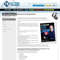 Boissons énergisantes - Info drogues - Infos drogue, prévention, dépendance en toxicomanie