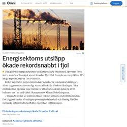 Energisektorns utsläpp ökade rekordsnabbt i fjol