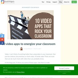 10 video apps to energize your classroom - BookWidgets