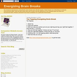 Energizing Brain Breaks: Toe Tapping Energizing Brain Break