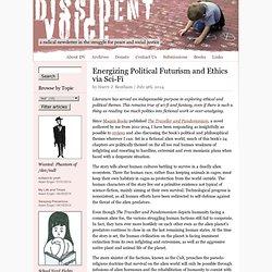 Energizing Political Futurism and Ethics via Sci-Fi Good