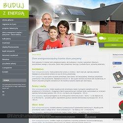 Dom energooszczędny kontra dom pasywny Eko-budowanie - domy energooszczędne i pasywne