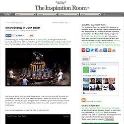 Smart Energy in Junk Ballet