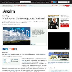Wind power: Clean energy, dirty business?
