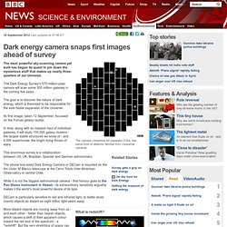 Dark energy camera snaps first images ahead of survey