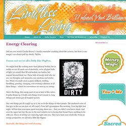 Energy Clearing - Limitless Living — Limitless Living