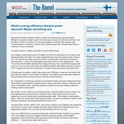 What is energy efficiency doing to power demand? Maybe something real « The Barrel Blog