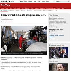 Energy firm E.On cuts gas prices by 5.1%
