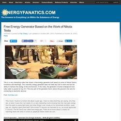 Free Energy Generator Based on the Work of Nikola Tesla