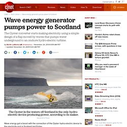 Wave energy generator pumps power to Scotland