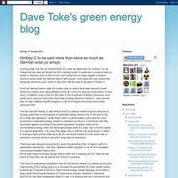 Dave Toke's green energy blog: Hinkley C to be paid more than twice as much as German solar pv arrays