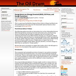 Energy Return on (Energy) Invested (EROI), Oil Prices, and Energy Transitions