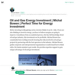 Perfect Time for Energy Investment