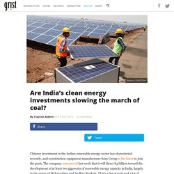 Are India's clean energy investments slowing the march of coal?