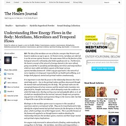 How Energy Flows in the Body: Meridians and Microlines