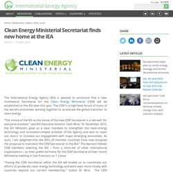 Clean Energy Ministerial Secretariat finds new home at the IEA