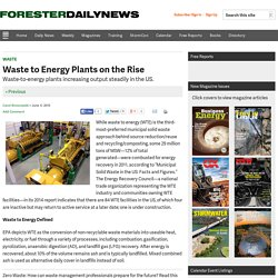 Waste to Energy Plants on the Rise - Forester Network