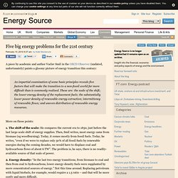 Five big energy problems for the 21st century | FT Energy Source