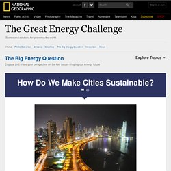 Big Energy Question: How Do We Make Cities Sustainable?
