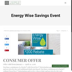 Energy Wise Savings Event - Blinds by Design Nine