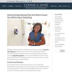 Home Energy Saving Tips that Won't Leave You Shivering or Sweating