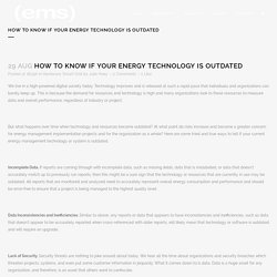 How to Know if Your Energy Technology is Outdated