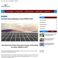 Siraj Solar Energy undertaking to create 700MW in 2021