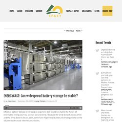 ENERGYCAST: Can widespread battery storage be stable?