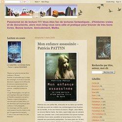 Mes livres d'or: Mon enfance assassinée - Patricia PATTYN