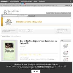 Enfance et société - Les enfants à l'épreuve de la rupture de la famille - Presses Sorbonne Nouvelle