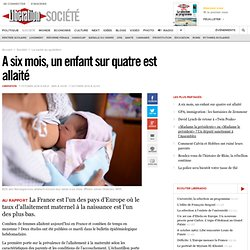A six mois, un enfant sur quatre est allaité