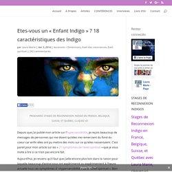 Etes-vous un «Enfant Indigo» ? 18 caractéristiques des Indigo