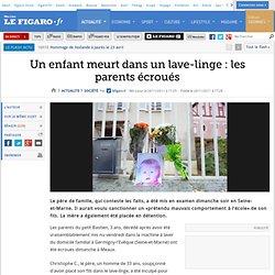 France : Un enfant meurt dans un lave-linge : les parents écroués