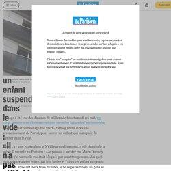 À Paris, il sauve un enfant suspendu dans le vide : «Il n'a pas réfléchi, il est monté direct»