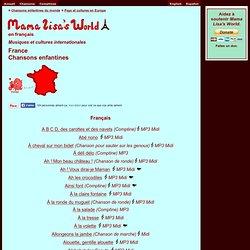 Chansons enfantines françaises - France - Mama Lisa's World en français: Comptines et chansons pour les enfants du monde entier